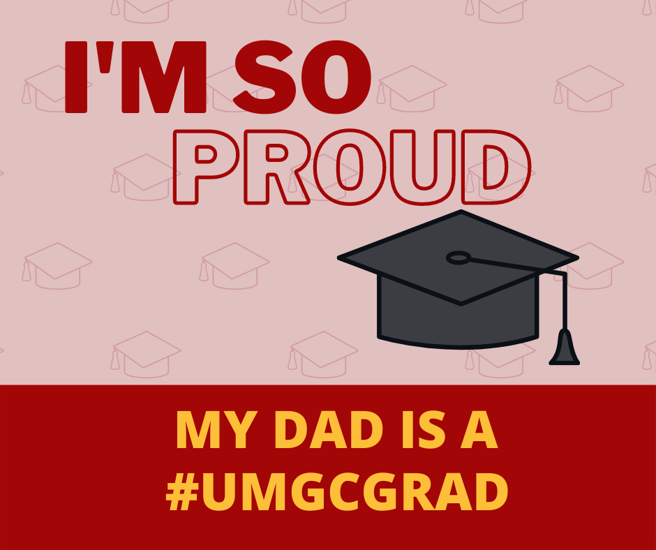 I'm so proud; My dad is a #UMGCGRAD: Social media toolkit image 3 for Facebook feed posts