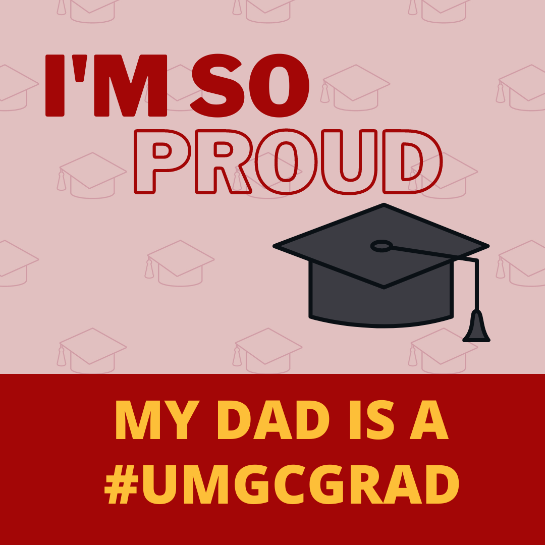 I'm so proud; My dad is a #UMGCGRAD: Social media toolkit image 3 for Instagram feed posts