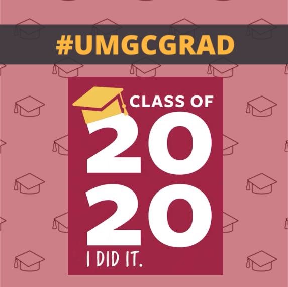Class of 2020; I did it. #UMGCGRAD: Social media toolkit video 1 for Instagram feed posts