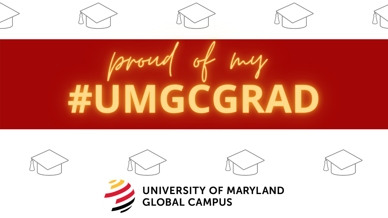 Proud of my #UMGCGRAD: Social media toolkit image 1 for Twitter feed posts