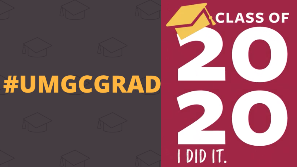 Class of 2020; I did it. #UMGCGRAD: Social media toolkit video 1 for Twitter feed posts